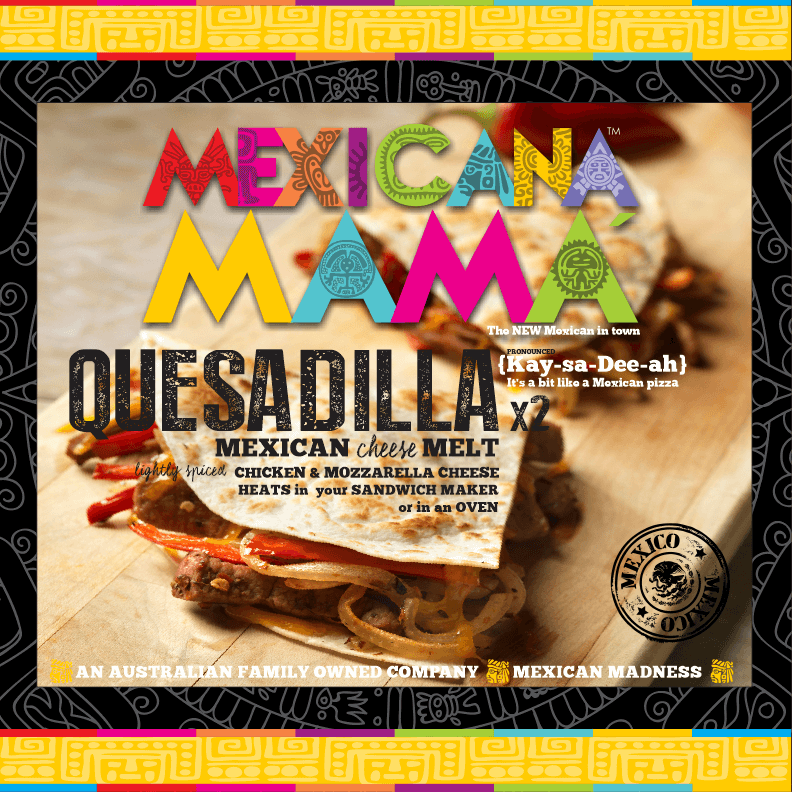 Mexicana Mama Quesadilla